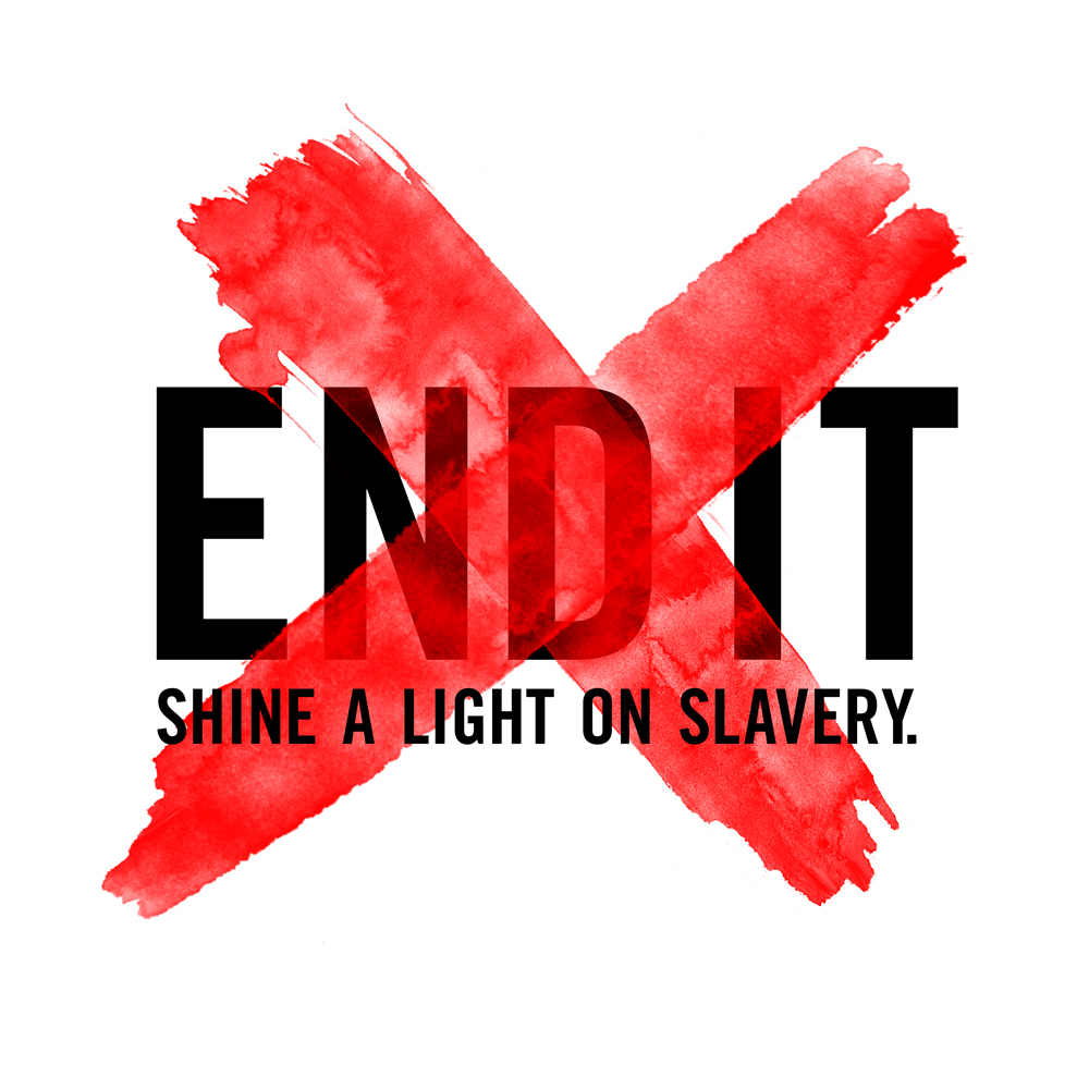 End It. Shine a light on slavery.